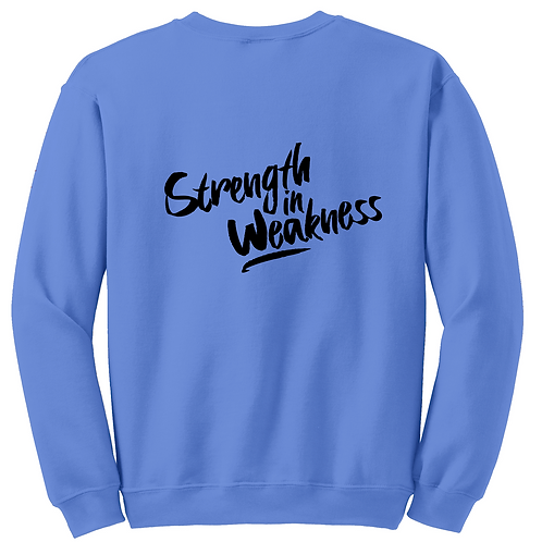 Strength In Weakness Crew Neck