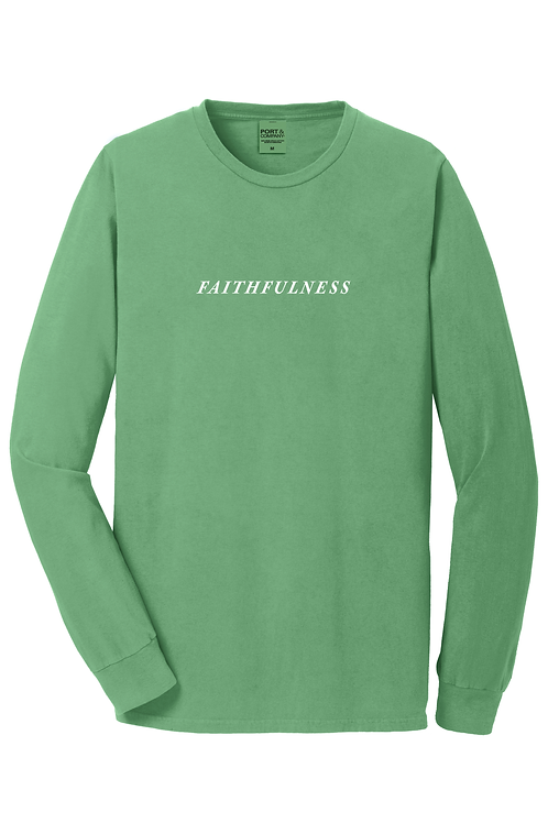 { FAITHFULNESS } Limited Edition Long Sleeve
