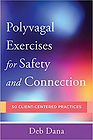 Cover of Deb Dana's book Polyvagal Exercises for Safety and Connection