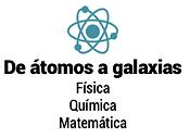 de átomos a galaxias.png