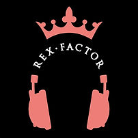 rex factor podcast - rex factor - the animated show