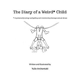 The Diary of a Weird Child