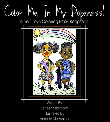 """Color Me in My Dopeness! """"Autographed Edition"""""""