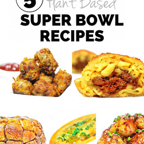 5 Plant Based Super Bowl Recipes