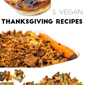 5 Vegan Thanksgiving Recipes