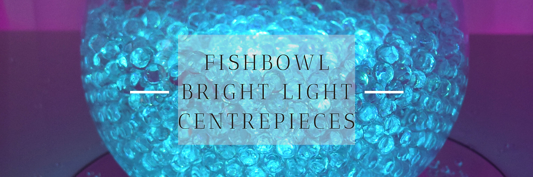 Fishbowl Centrepieces in Hertfordshire, Bedfordshire, Buckinghamshire, Essex & London