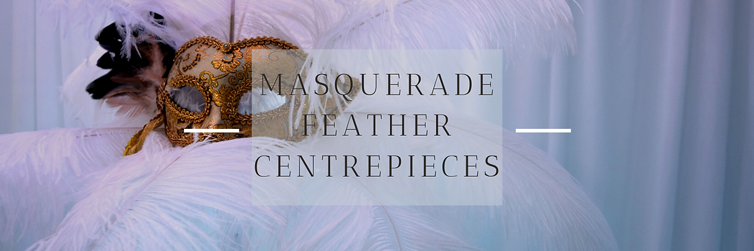 Masquerade Feather Centrepieces in Hertfordshire, Bedfordshire, Buckinghamshire, Essex & London