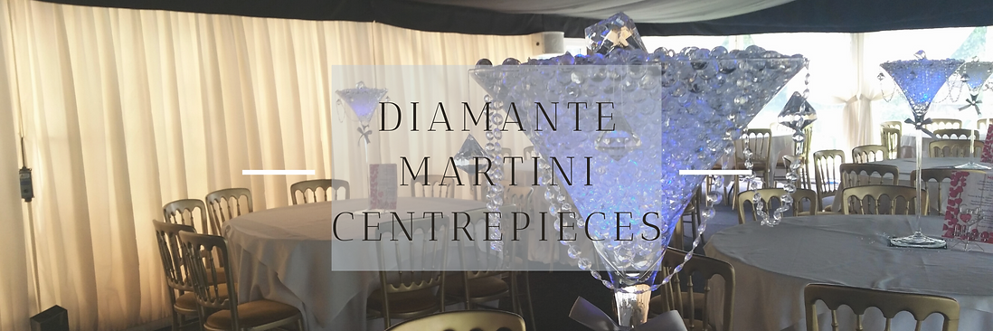 Diamante Martini Centrepieces in Hertfordshire, Bedfordshire, Buckinghamshire, Essex & London