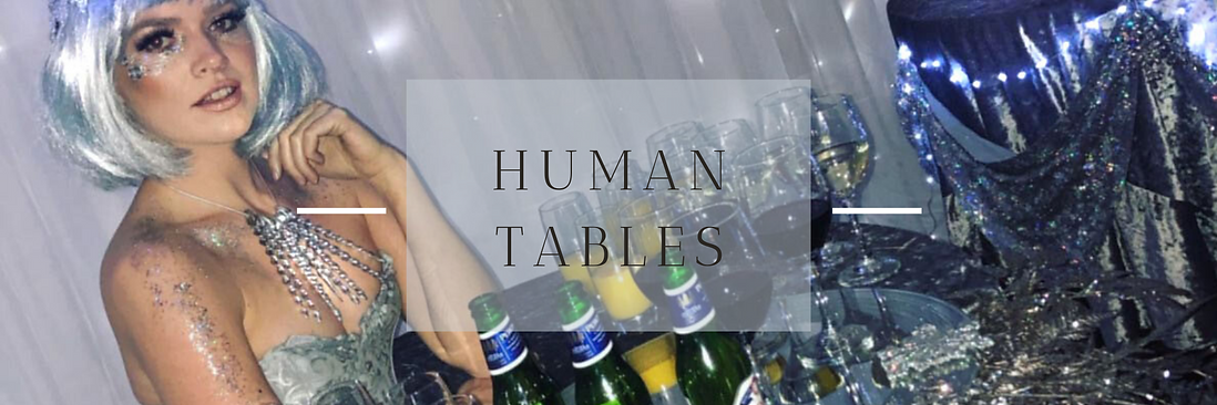Human Tables in Hertfordshire, Bedfordshire, Buckinghamshire, Essex & London