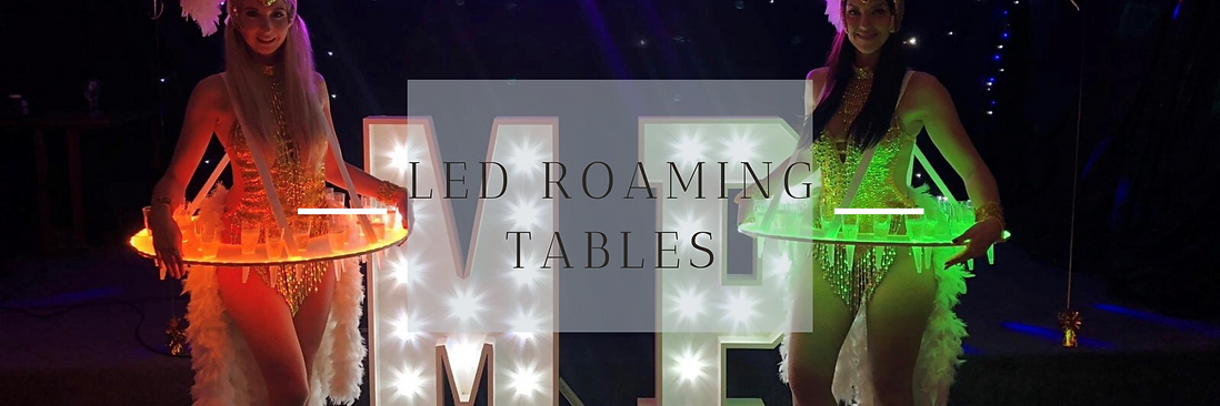 LED Roaming Tables in Hertfordshire, Bedfordshire, Buckinghamshire, Essex & London