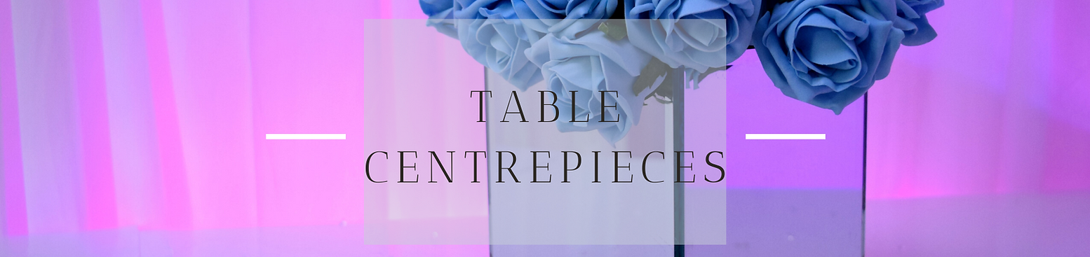Table Centrepiece Hire in Hertfordshire, Bedfordshire, Buckinghamshire, London & Essex