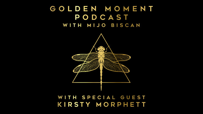 Kirsty Morphett on the Golden Moment Podcast with Mijo Biscan