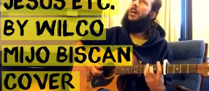 Wilco: Jesus etc. Mijo Biscan Cover