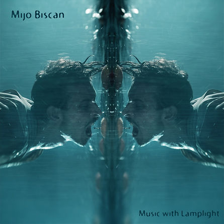Mijo Biscan - Music With Lamplight - Album Cover.jpg