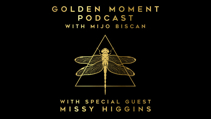 Missy Higgins on the Golden Moment Podcast with Mijo Biscan