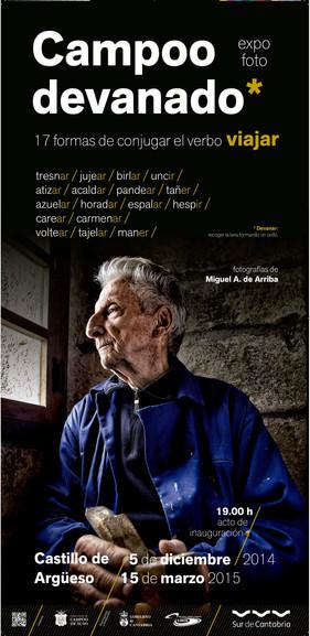 """""""Campoo Devanado"""".Actual exposición fotográfica del Sur de Cantabria (del 5 de diciembre d"""