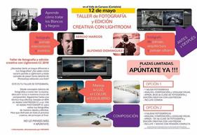 Taller de Fotografía y Edición Creativa con Lightroom. Sergio Marcos y Alfonso Dominguez. 12/05/2018