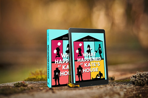 What Happened at Kate's House - eBook & Paperback Bundle