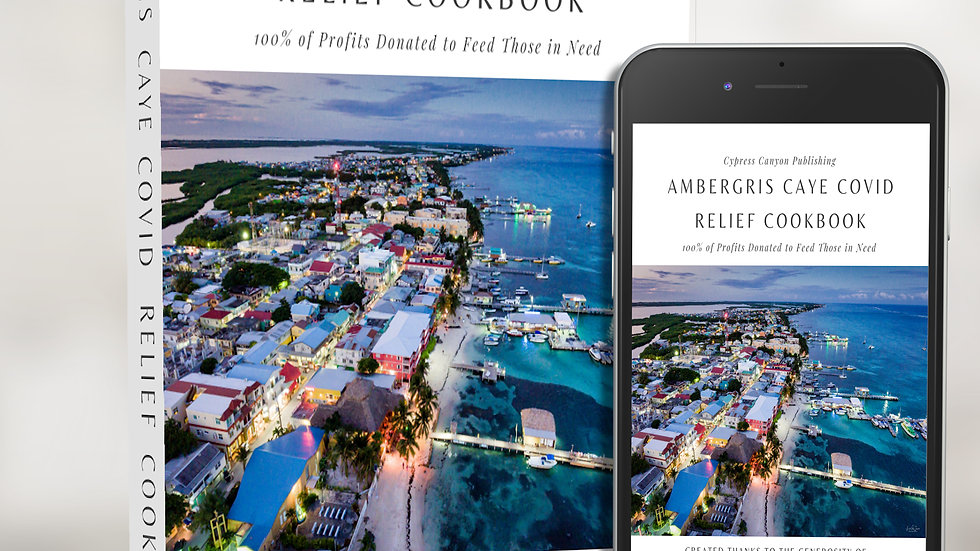 BUNDLE: Ambergris Caye COVID Relief Cookbook - Paperback & eBook