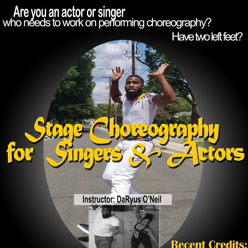 Stage Choreography for Singers & Actors