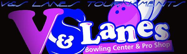 V&S Lanes Tournaments.jpg