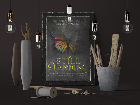New Release Announcement!!! Still Standing: Inspirational Stories of Hope After Divorce