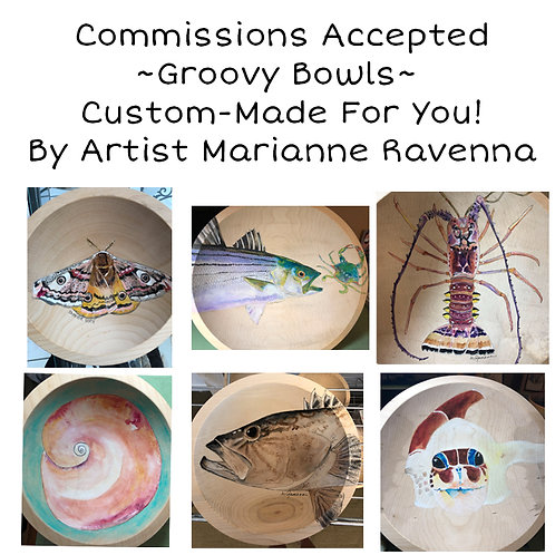 Groovy Bowls Custom- Made For You! By Artist Marianne Ravenna