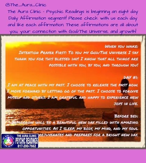 The Aura Clinic - Psychic Readings _Please enjoy Day 2 of our 8 Day Daily Affirmation segment! _Peac