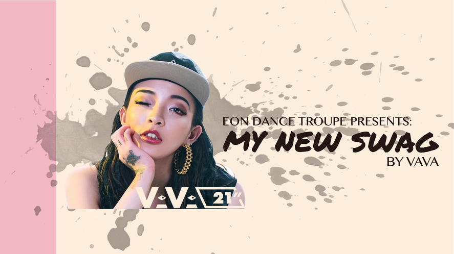Eon Dance Troupe Workshop: My New Swag by VAVA