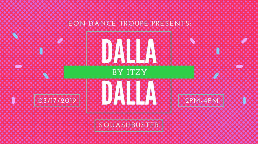 Eon Dance Troupe Workshop: Dalla Dalla by Itzy