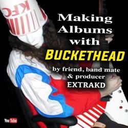 Extrakd buckethead