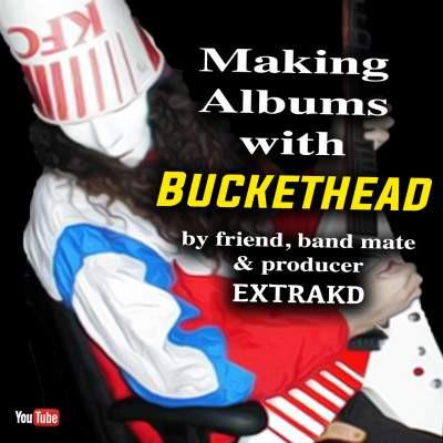Extrakd buckethead.jpg