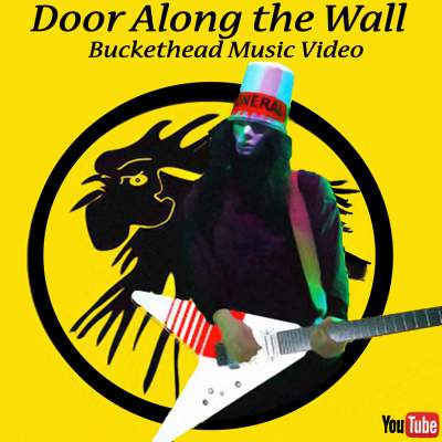 Door Along the Wall Buckethead