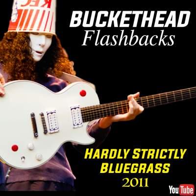 Hardly Strictly Buckethead