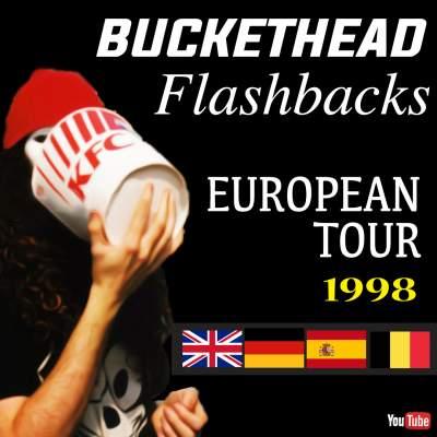 European Tour Buckethead