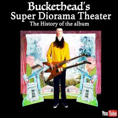 Super_Diorama_Theatre Buckethead