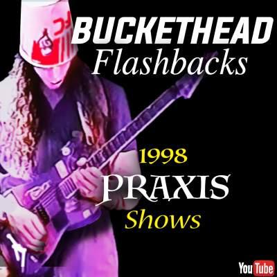 Buckethead Praxis 1998