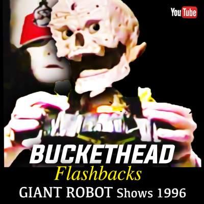 Buckethead Giant Robot 1996