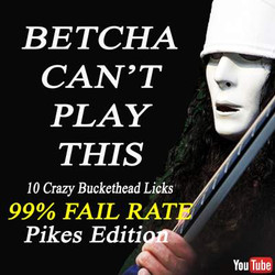 Betcha Can't - pikes