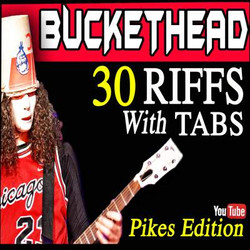 30 Riffs with Tabs by Buckethead