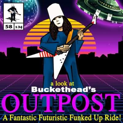 Buckethead Outpost Album