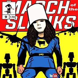 Buckethead March of the Slunks.jpg