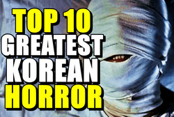 Top 10 Greatest Korean Horror Movies of
