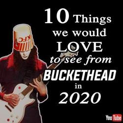 Buckethead 2020