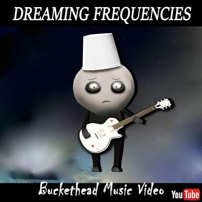 Dreaming Frequencies Buckethead