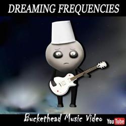 Dreaming Frequencies Buckethead