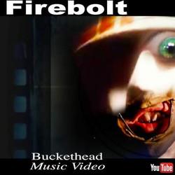Firebolt Buckethead