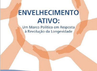 Envelhecimento Ativo - Marco Político - ILC  Brasil