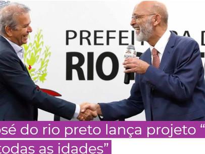 SÃO JOSÉ RIO PRETO - CIDADE PARA TODAS AS IDADES