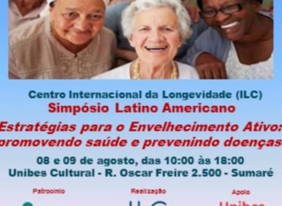 Simpósio Latino Americano com Alexandre kalache - ILC Brasil